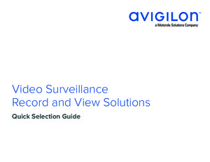 Video Surveillance Record and View Solutions
