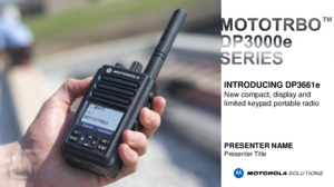 DP3000e Launch Presentation